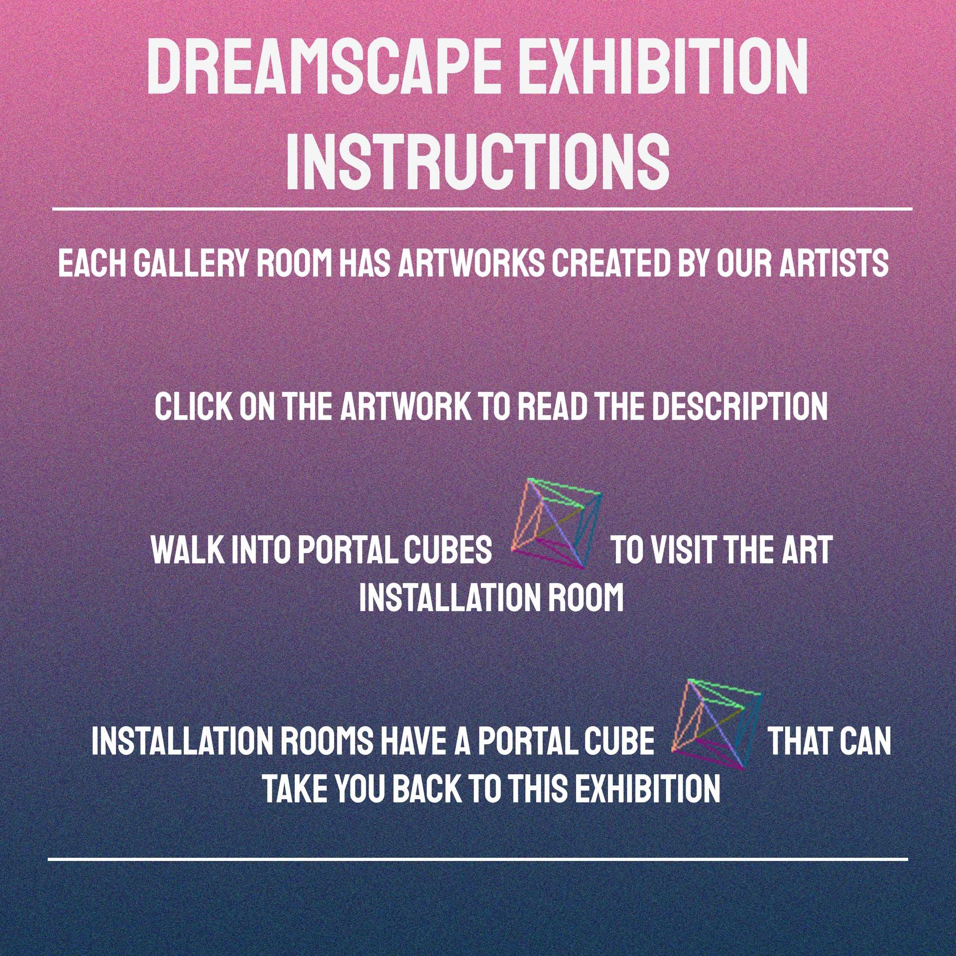 Dreamscape Exhibition Instructions