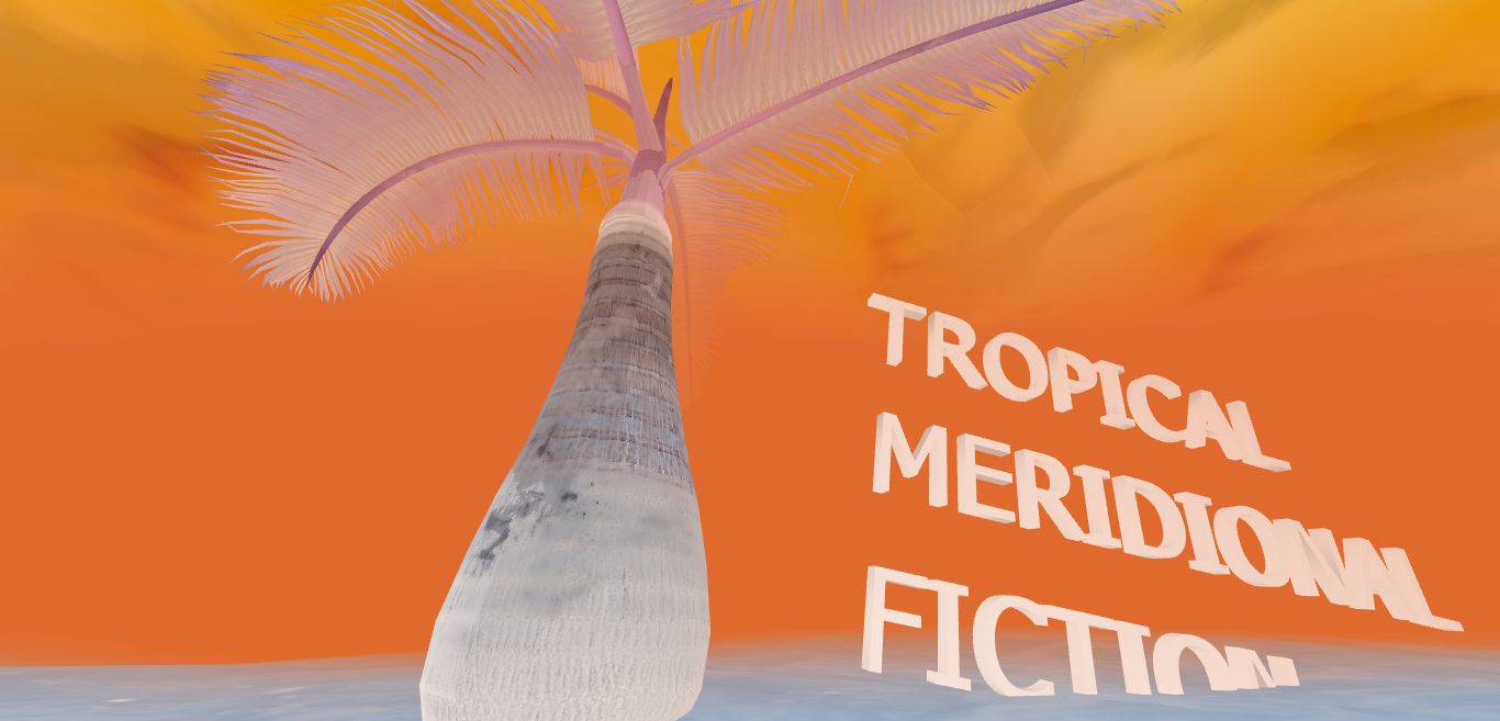 Tropical Meridional Fiction