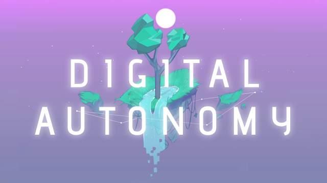 Digital Autonomy