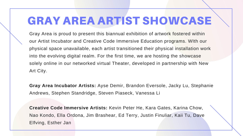 Gray Area Artist Showcase
