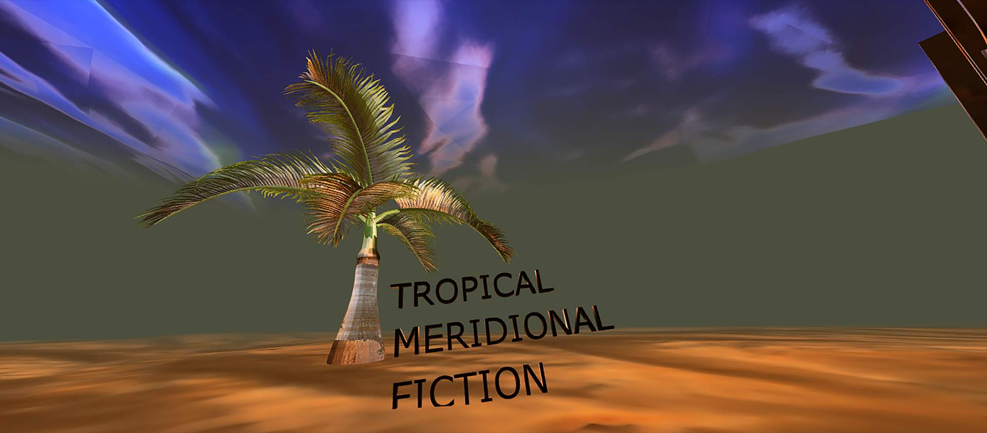 March 25: Tropical Meridional Fiction